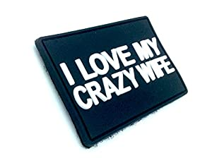 I Love My Crazy Wife PVC Biker Airsoft Velcro PVC Patch