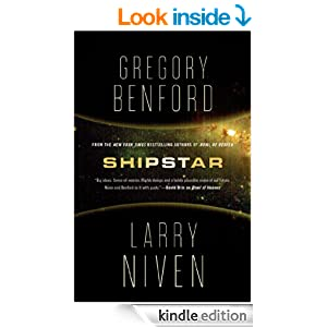 Shipstar by Gregory Benford and Larry Niven
