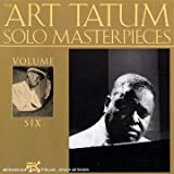 echange, troc Art Tatum - The Tatum Solo Masterpieces Vol.6