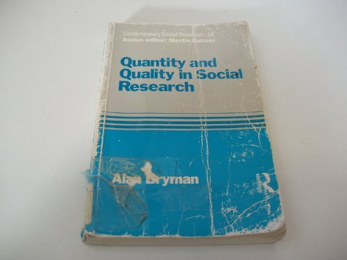 Quantity and Quality in Social Research (Contemporary Social Research)