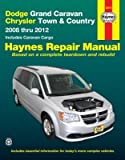 Dodge Grand Caravan & Chrysler Town & Country Haynes Repair Manual (2008-2012)