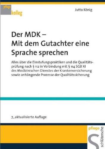 Der MDK – Mit dem Gutachter eine Sprache sprechen von Jutta König