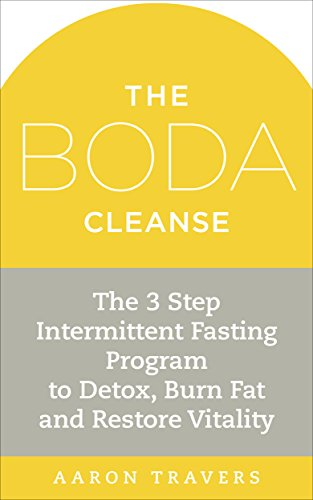 The Boda Cleanse: The 3-Step Intermittent Fasting Program to Detox, Burn Fat and Restore Vitality (Fasting Program compare prices)