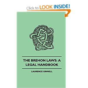Laurence Ginnell - Brehon Laws A Legal Handbook