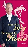 Peter So (So Man Fung) - Your Fate in 2014 - The Year of the Horse (English Edition)