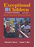 img - for Exceptional Children in Today's Schools: What Teachers Need to Know by Meyen, Edward L., Bui, Yvonne N. (May 1, 2007) Paperback 4 book / textbook / text book