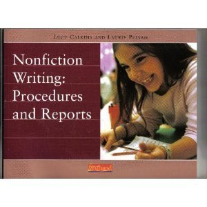 Nonfiction Writing: Procedures and Reports (Units of Study for Primary Writing)