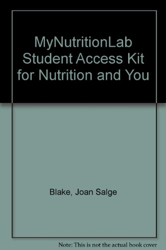 MyNutritionLab Student Access Kit for Nutrition and You