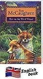 Run to the Wild Wood (Run Wild)