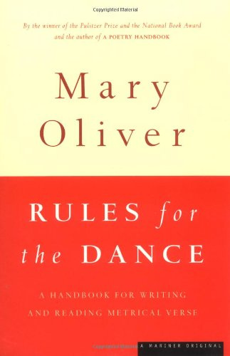 Rules for the Dance: A Handbook for Writing and Reading...