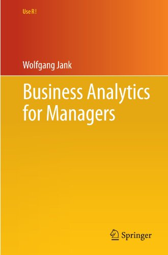 Business Analytics for Managers (Use R!), by Wolfgang Jank