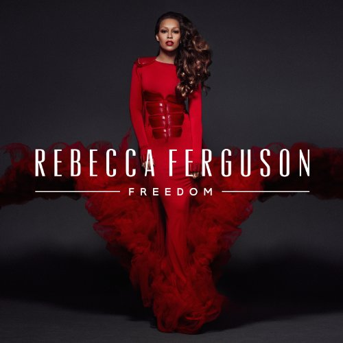 Rebecca Ferguson-Freedom-CD-FLAC-2013-NBFLAC Download