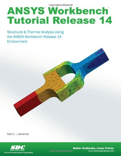 ANSYS Workbench Tutorial Release 14 1585037540 pdf