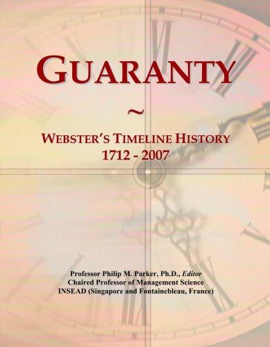 Guaranty: Webster's Timeline History, 1712 - 2007 PDF