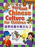 Far East Chinese Culture for Children, Book 2