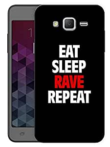 "Humor Gang Eat Sleep Rave Repeat Printed Designer Mobile Back Cover For ""Samsung Galaxy j2"" (3D, Matte, Premium Quality Snap On Case)"