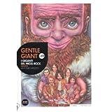 Gentle Giant. I giganti del prog-rock. Con CD Audio