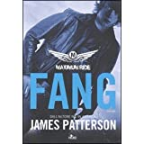 Fang. Maximum ridedi James Patterson