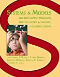 img - for Systems and Models for Developing Programs for the Gifted and Talented book / textbook / text book