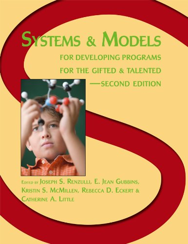 Systems and Models for Developing Programs for the Gifted...