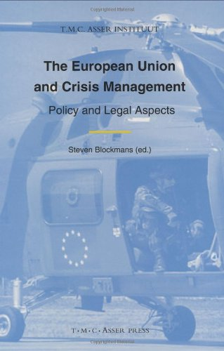 The European Union and Crisis Management: Policy and Legal Aspects
