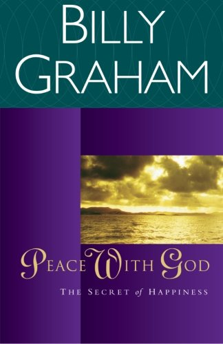 Peace with God: The Secret Happiness