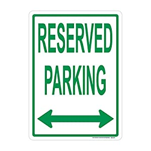 Reserved Parking (Double Arrow) Sign, Green, Includes Holes, 3M Sheeting, Highest Gauge Aluminum, Laminated, UV Protected, Made in USA, Safety, Parking