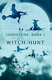 Lodestone: (Witch-Hunt)