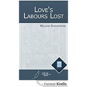 Love's Labours Lost (Annotated) (English Edition)