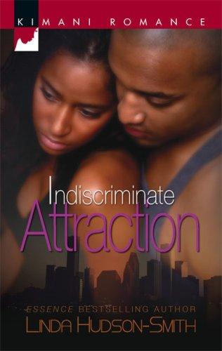Image of Indiscriminate Attraction (Kimani Romance)