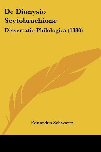 de Dionysio Scytobrachione: Dissertatio Philologica (1880)