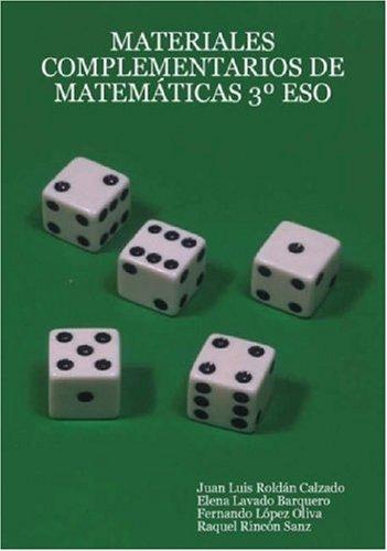 Materiales Complementarios de Matemticas 3 Eso  [Calzado, Juan Luis Roldn - Oliva, Fernando Lpez - Sanz, Raquel Rincn] (Tapa Blanda)