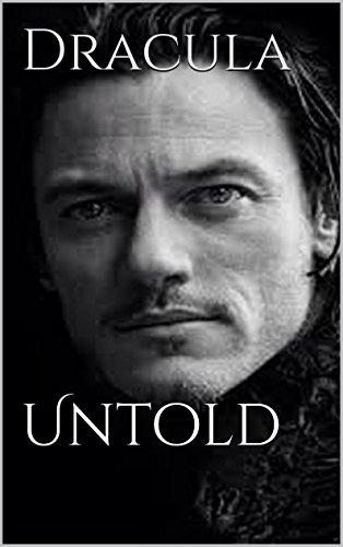 Bram Stoker - Dracula: Untold (illustrated)