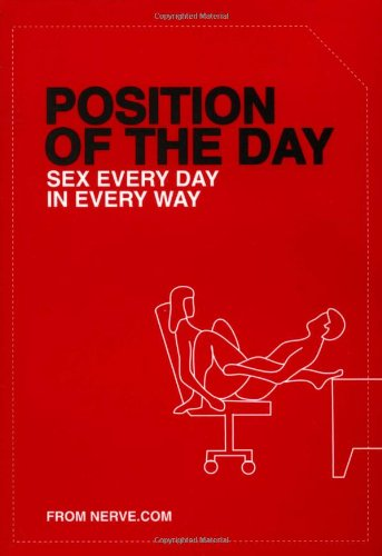 Position of the Day: Sex Every Day in Every Way (Position Of The Day Book compare prices)