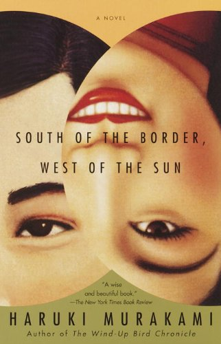 Image of South of the Border, West of the Sun: A Novel