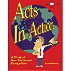 Acts In Action Workbook by David Banning