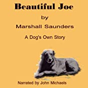 Beautiful Joe | [Margaret Marshall Saunders]