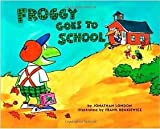 img - for Froggy Goes to School book / textbook / text book