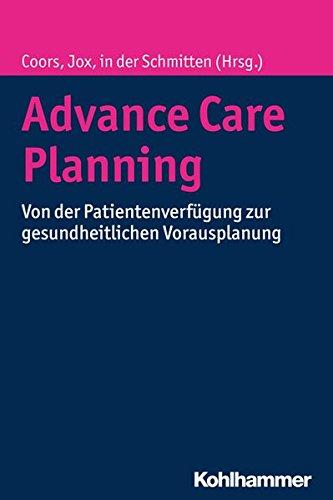 advance-care-planning-von-der-patientenverfuegung-zur-gesundheitlichen-vorausplanung