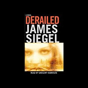 Derailed | [James Siegel]