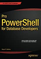 Pro PowerShell for Database Developers Front Cover