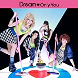 Dream「Only You」