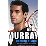 Coming Of Age: The Autobiographyby Andy Murray