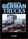 WORLD WAR TWO GERMAN TRUCKS (0711032491) by Ware, Pat
