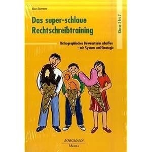 eBook Cover für  Das super schlaue Rechtschreibtraining Orthographisches Bewusstsein schaffen mit System und Strategie