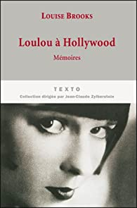 Loulou à Hollywood par Louise Brooks