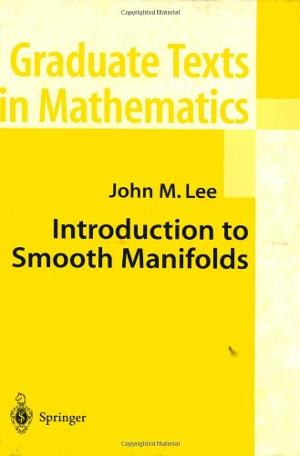 Introduction to Smooth Manifolds (Graduate Texts in...