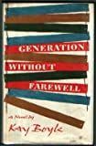 Generation Without Farewell