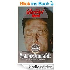 Der Barschel Mord (Mysteri�se Kriminalf�lle 1)