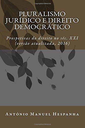 pluralismo-juridico-e-direito-democratico-prospetivas-do-direito-no-sec-xxi